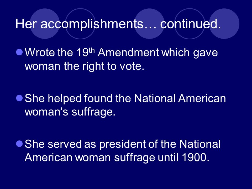 Her accomplishments… continued.