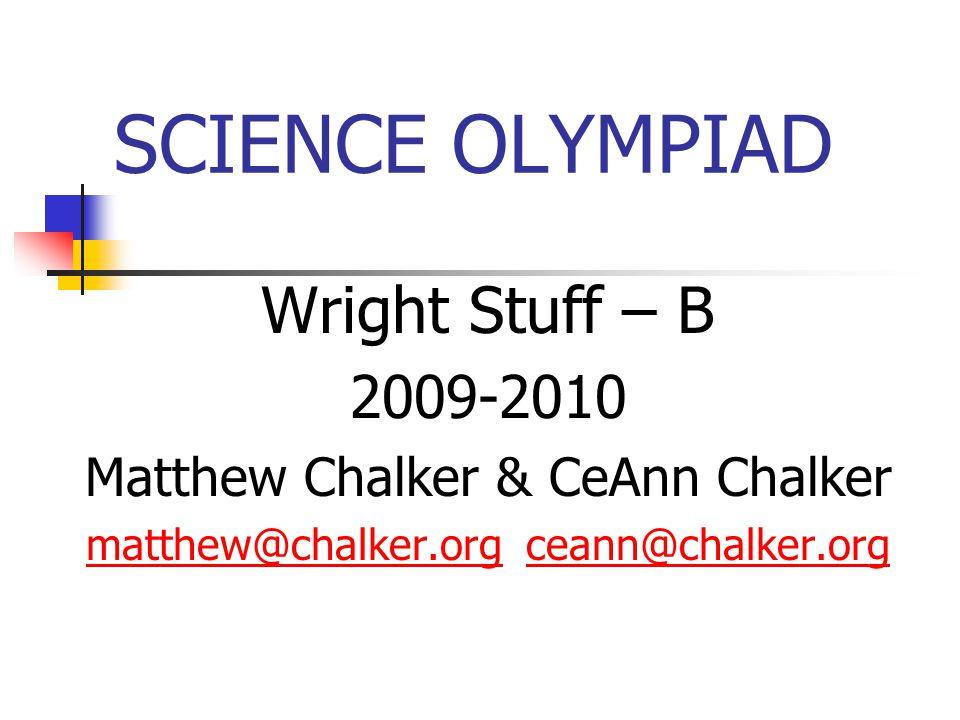 SCIENCE OLYMPIAD Wright Stuff – B 2009-2010