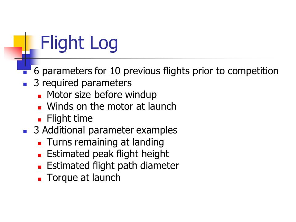 Flight Log 6 parameters for 10 previous flights prior to competition