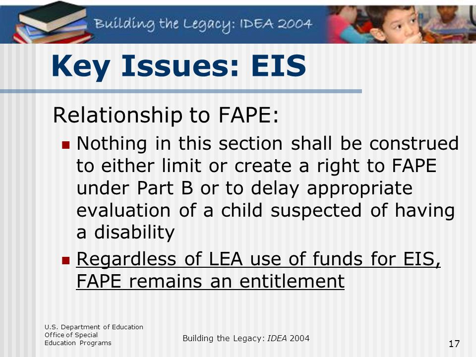 Key Issues: EIS Relationship to FAPE: