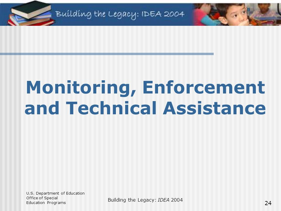 Monitoring, Enforcement and Technical Assistance