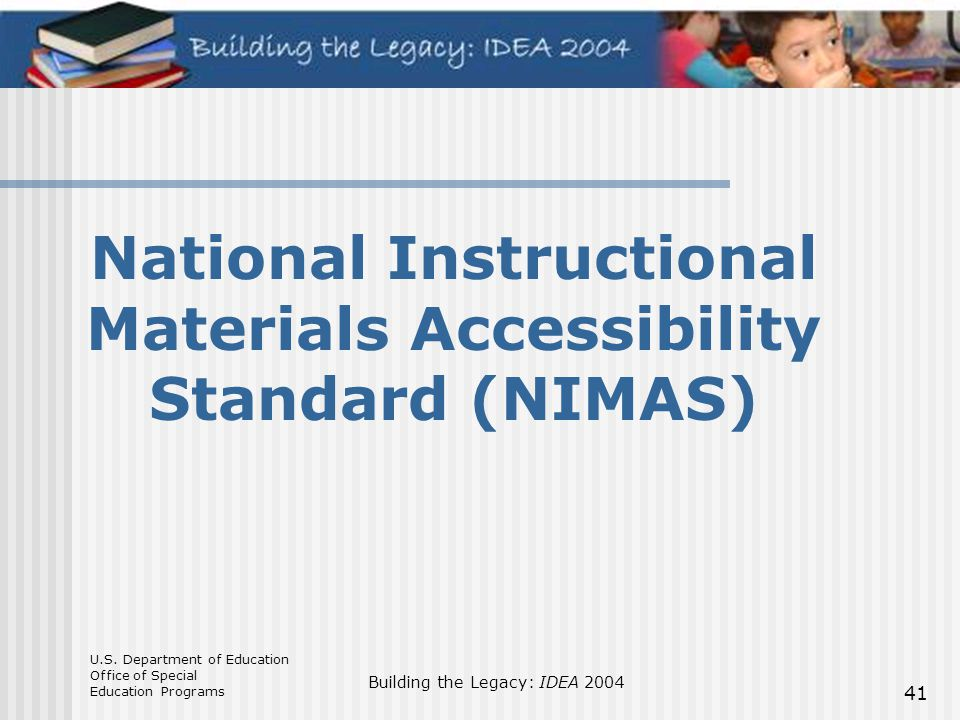 National Instructional Materials Accessibility Standard (NIMAS)