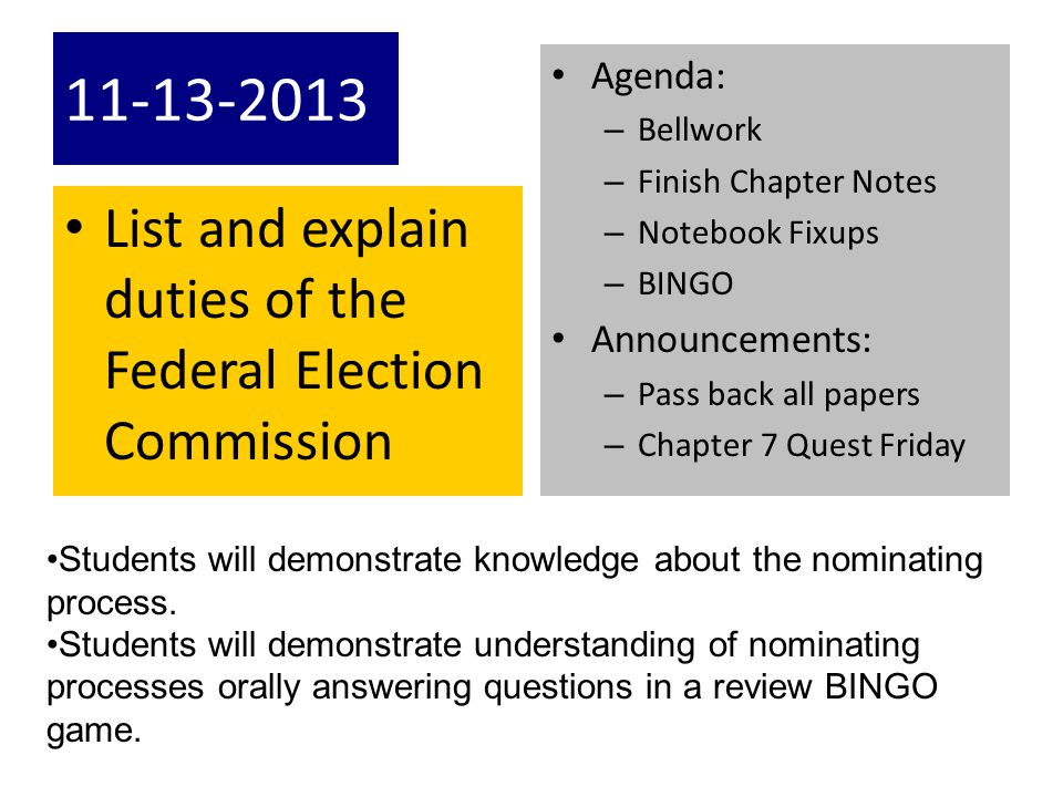 11-13-2013 List and explain duties of the Federal Election Commission