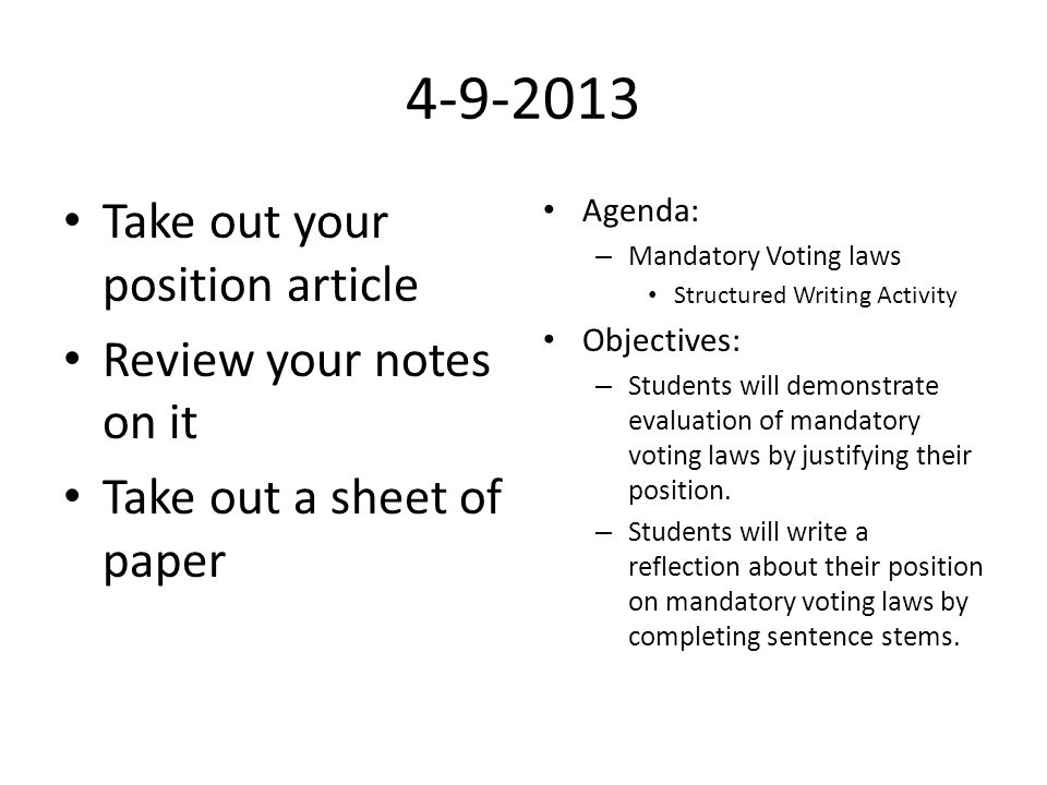 4-9-2013 Take out your position article Review your notes on it