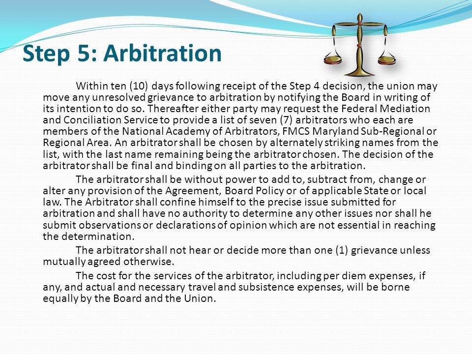 Step 5: Arbitration