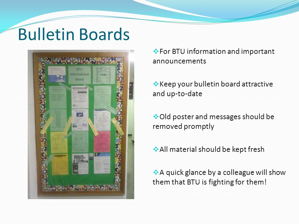 Bulletin Boards For BTU information and important announcements