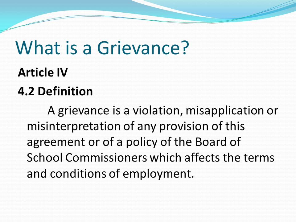 What is a Grievance