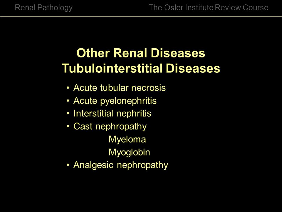 Other Renal Diseases Tubulointerstitial Diseases