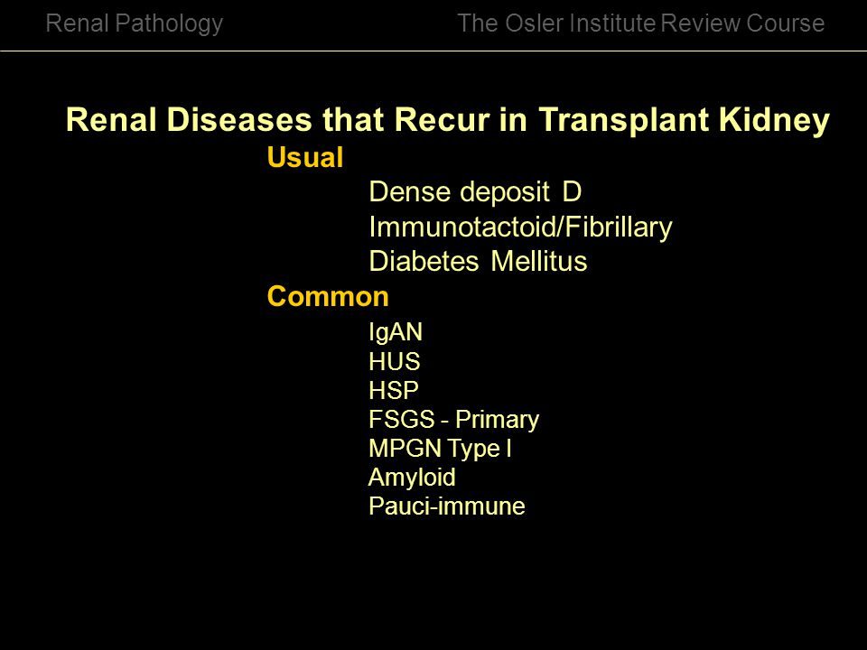 Renal Diseases that Recur in Transplant Kidney