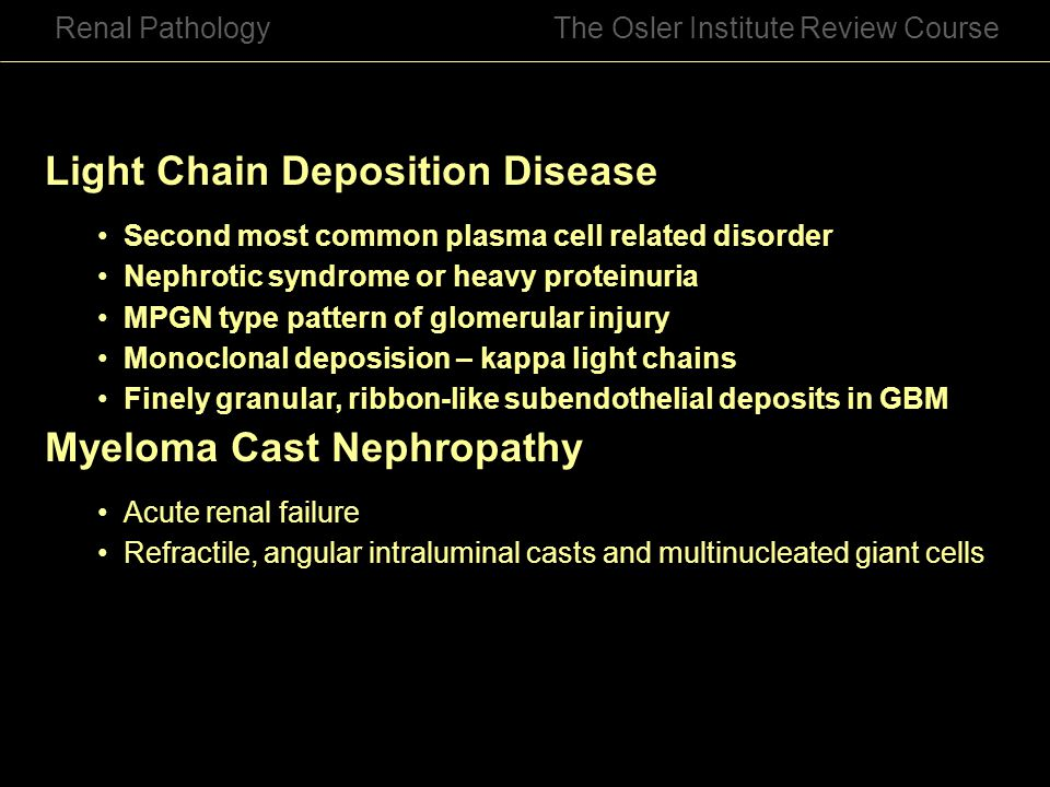 Light Chain Deposition Disease