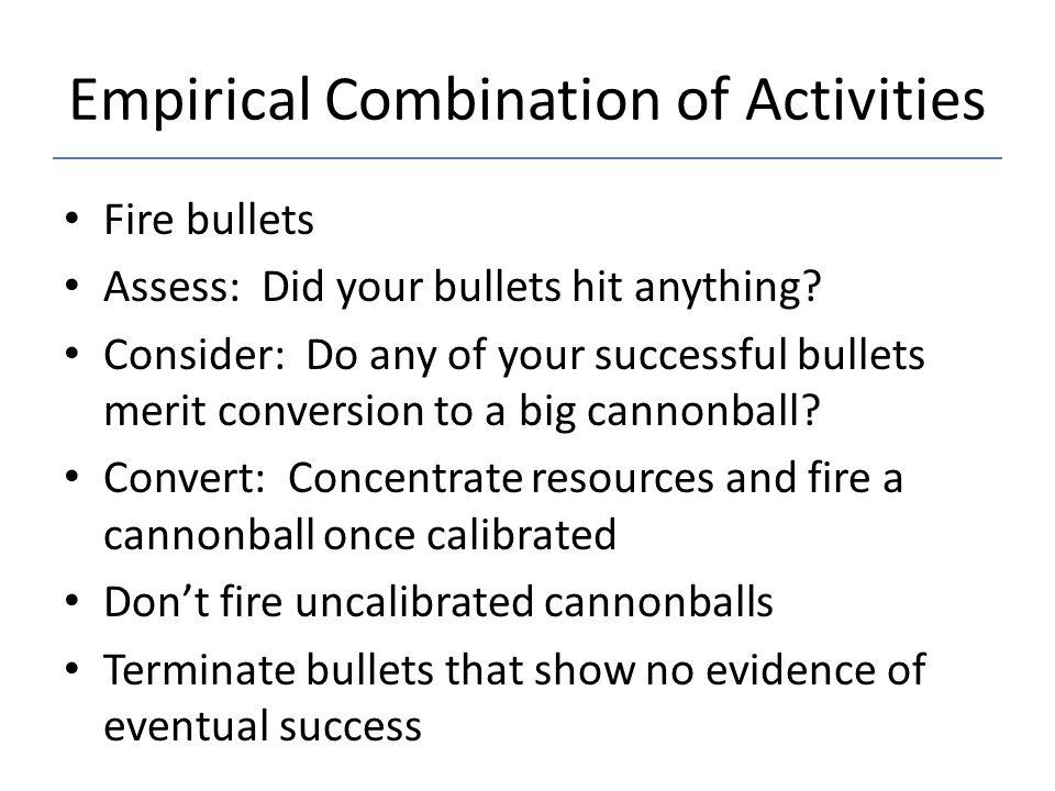 Empirical Combination of Activities