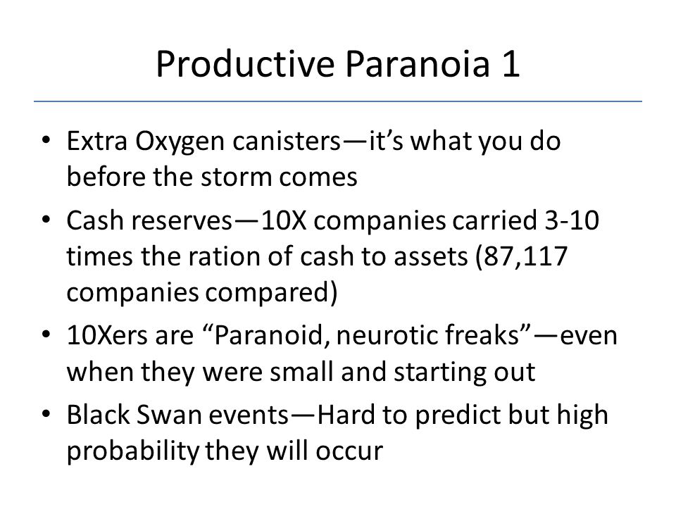Productive Paranoia 1 Extra Oxygen canisters—it's what you do before the storm comes.