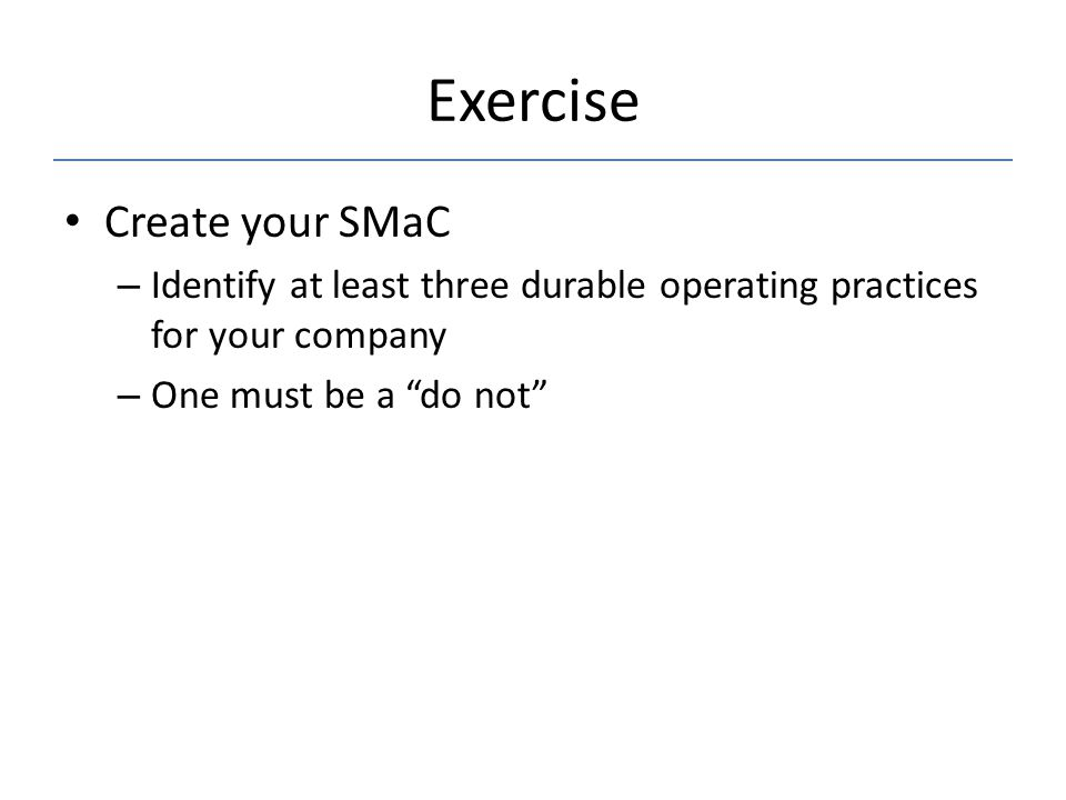 Exercise Create your SMaC
