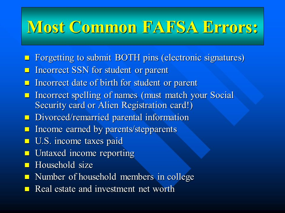 Most Common FAFSA Errors: