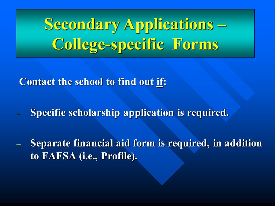 Secondary Applications – College-specific Forms