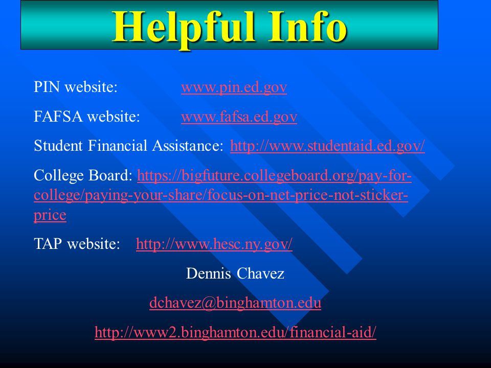 Helpful Info PIN website: www.pin.ed.gov