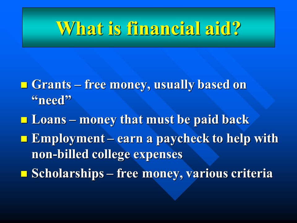 What is financial aid An Overview