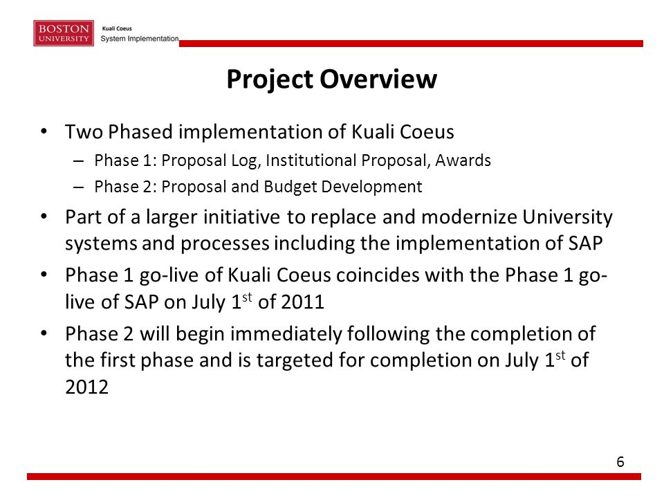 Project Overview Two Phased implementation of Kuali Coeus