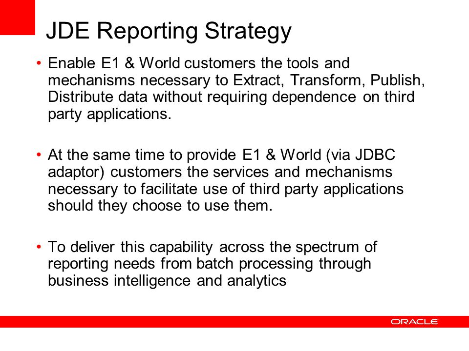 JDE Reporting Strategy