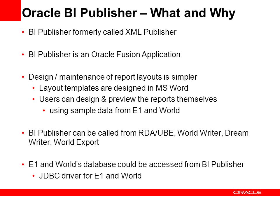 Oracle BI Publisher – What and Why