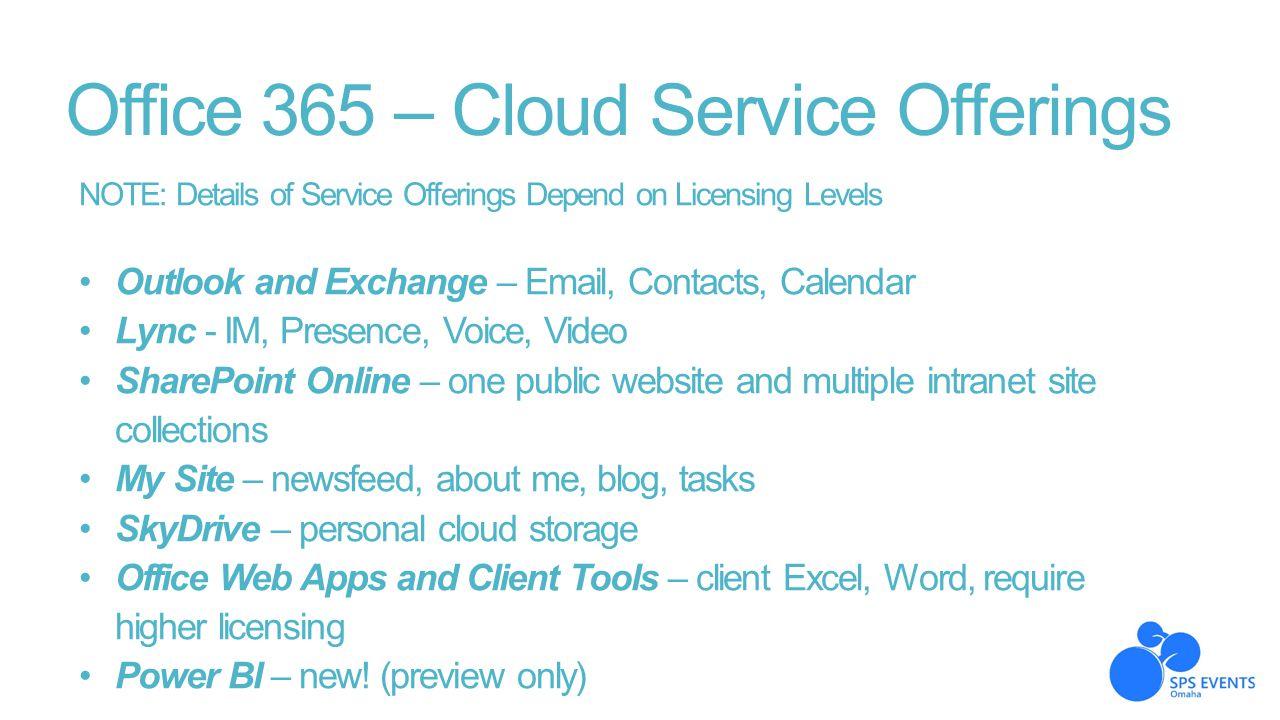 Office 365 – Cloud Service Offerings