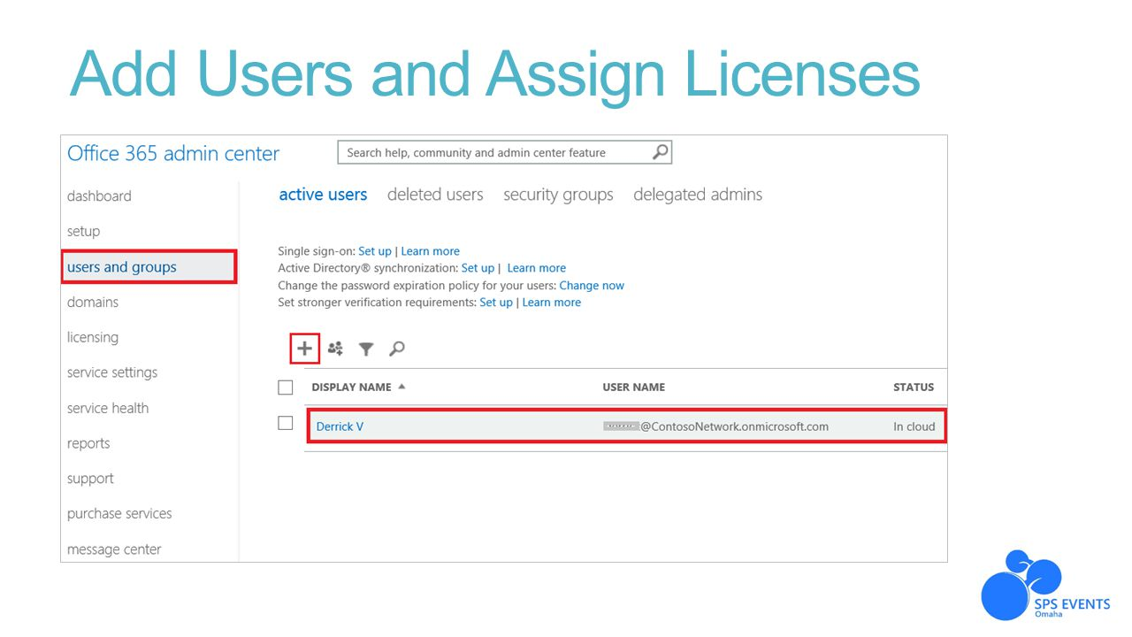 Add Users and Assign Licenses