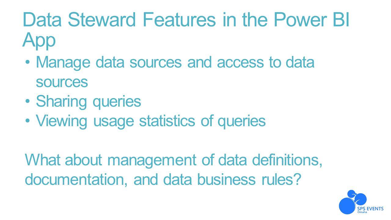 Data Steward Features in the Power BI App
