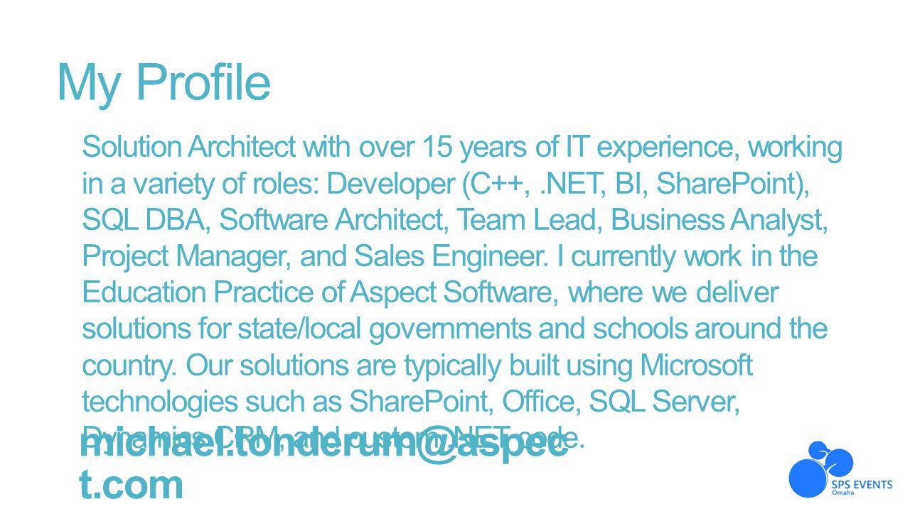My Profile michael.tonderum@aspect.com