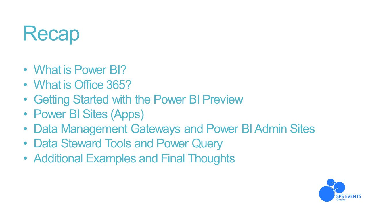 Recap What is Power BI What is Office 365