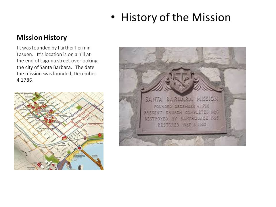 History of the Mission Mission History