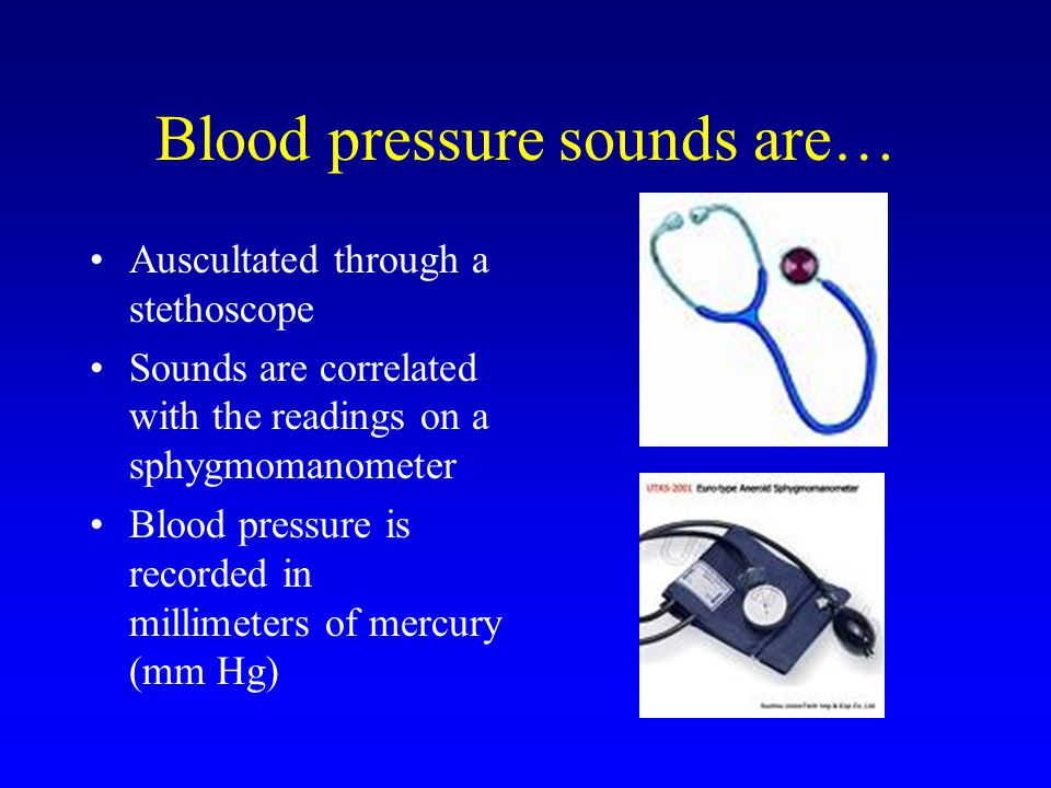 Blood pressure sounds are…