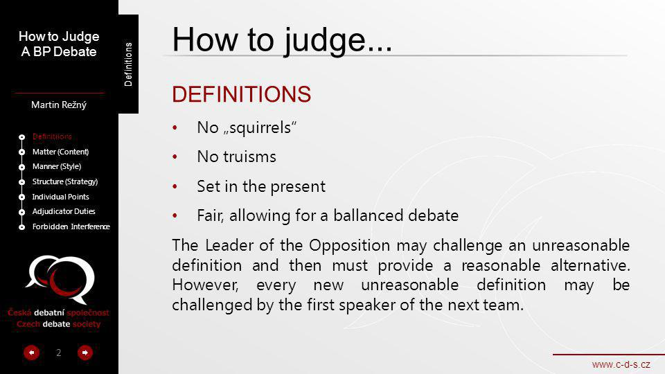 "How to judge... DEFINITIONS No ""squirrels No truisms"