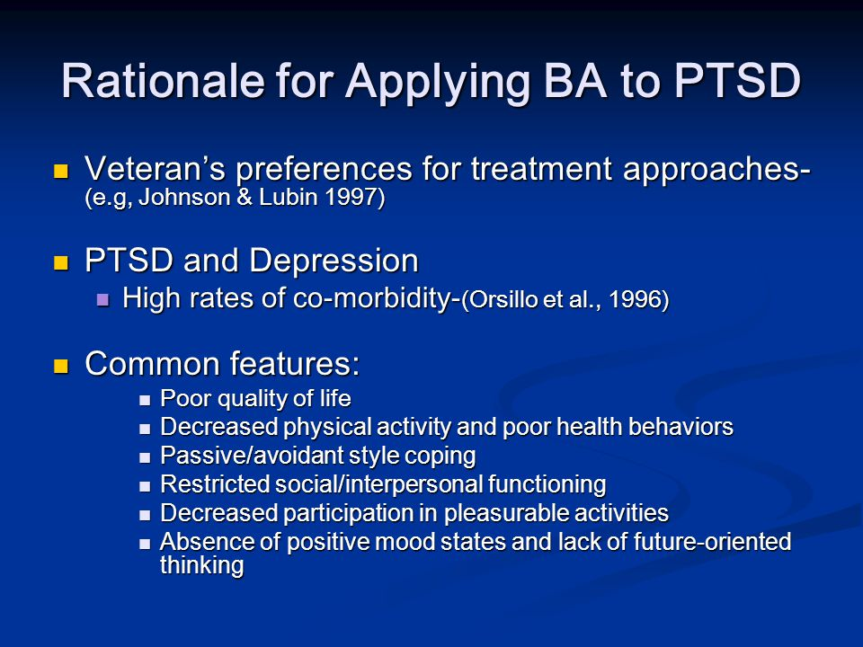 Rationale for Applying BA to PTSD
