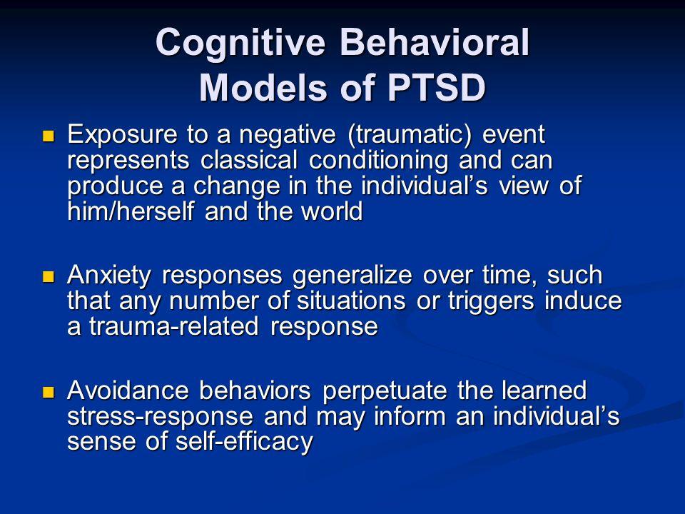 Cognitive Behavioral Models of PTSD