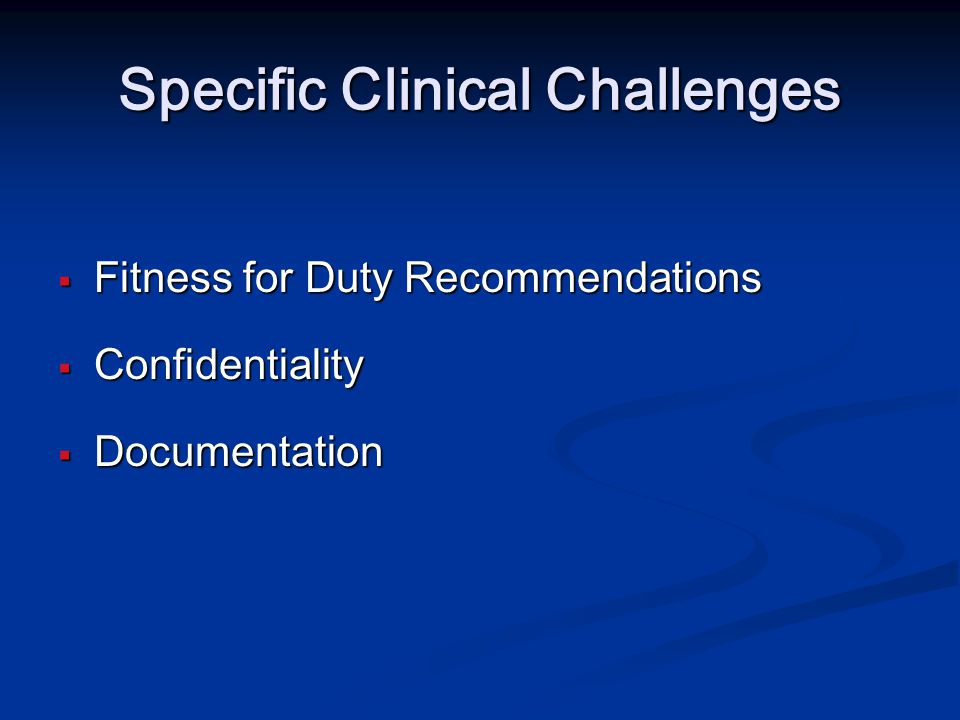 Specific Clinical Challenges