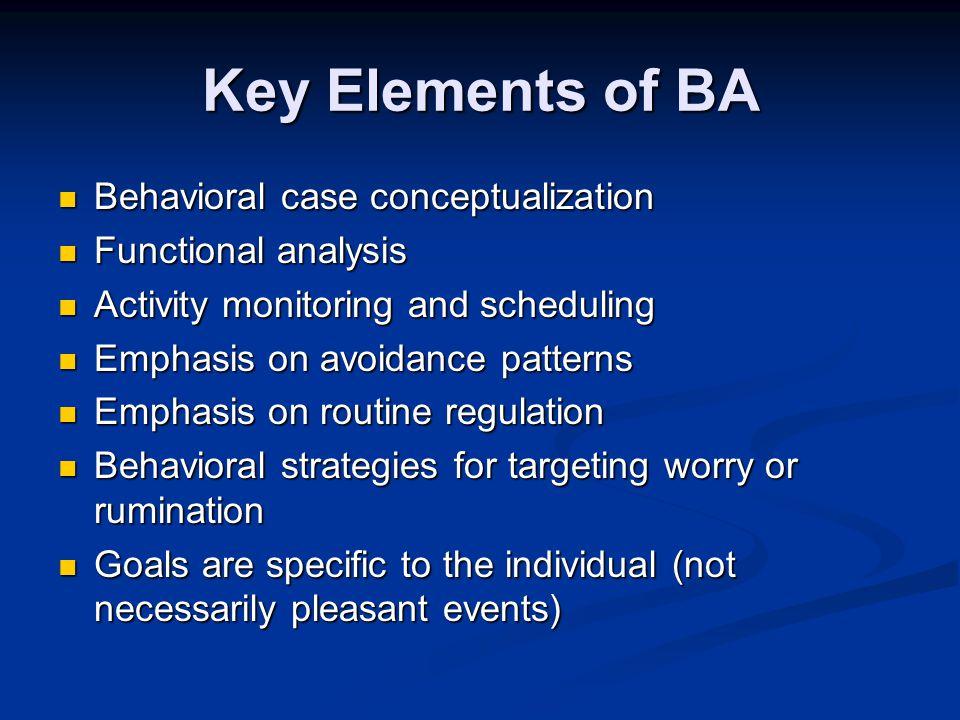 Key Elements of BA Behavioral case conceptualization