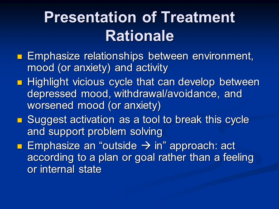 Presentation of Treatment Rationale