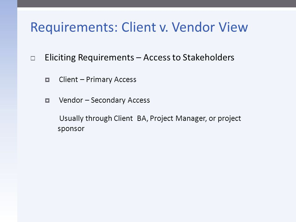 Requirements: Client v. Vendor View