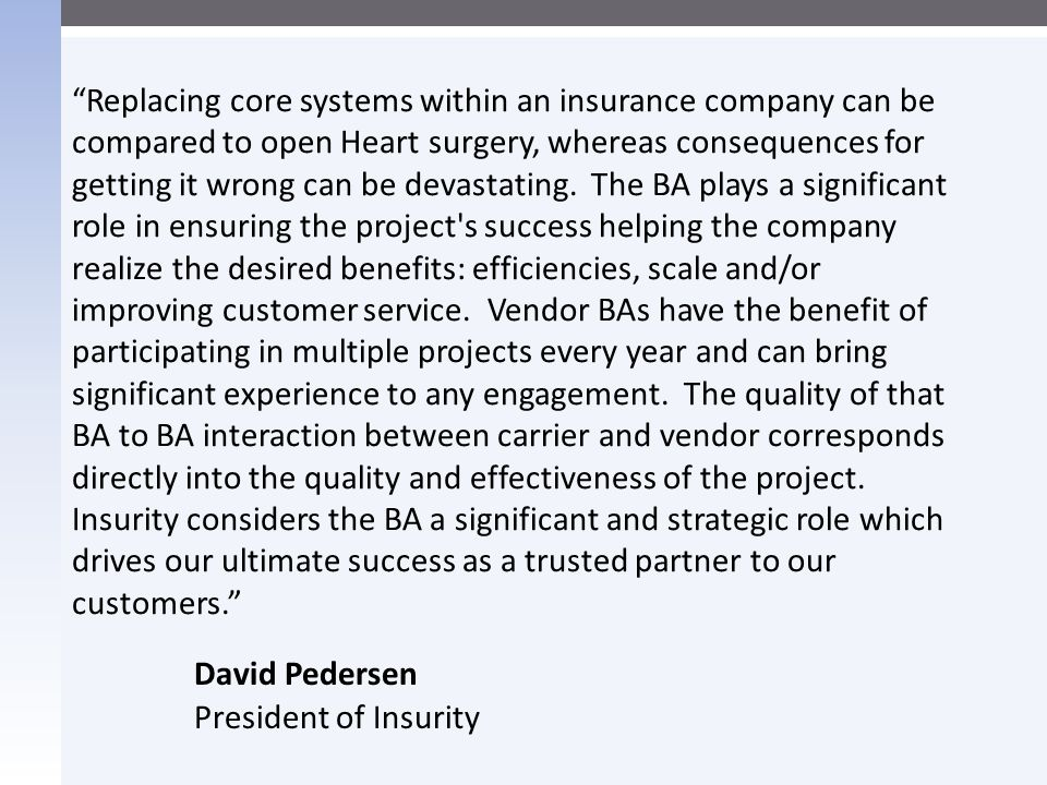David Pedersen President of Insurity