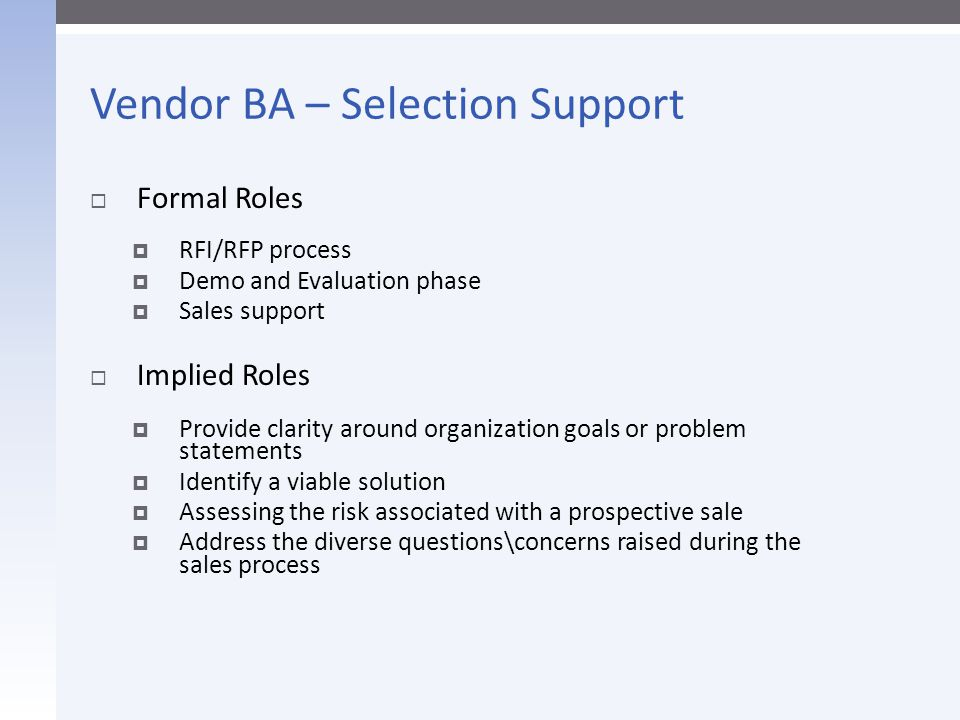 Vendor BA – Selection Support