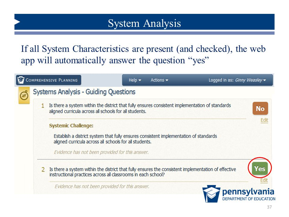 System Analysis If all System Characteristics are present (and checked), the web app will automatically answer the question yes