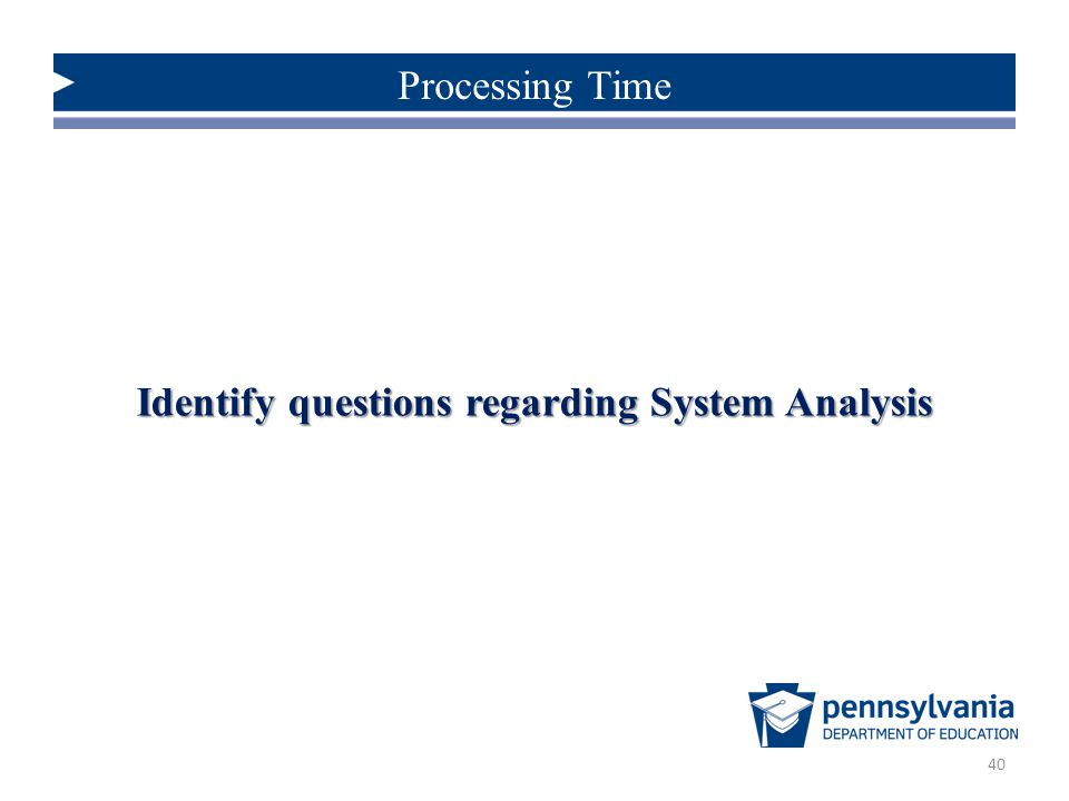 Identify questions regarding System Analysis