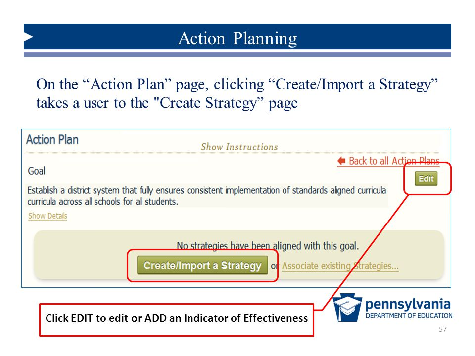 Action Planning On the Action Plan page, clicking Create/Import a Strategy takes a user to the Create Strategy page.