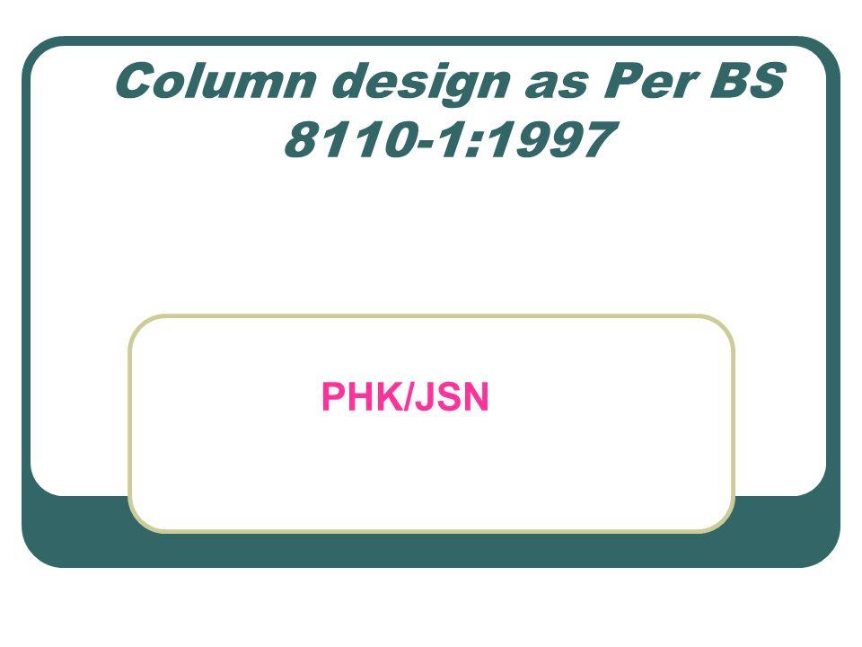 Column design as Per BS 8110-1:1997