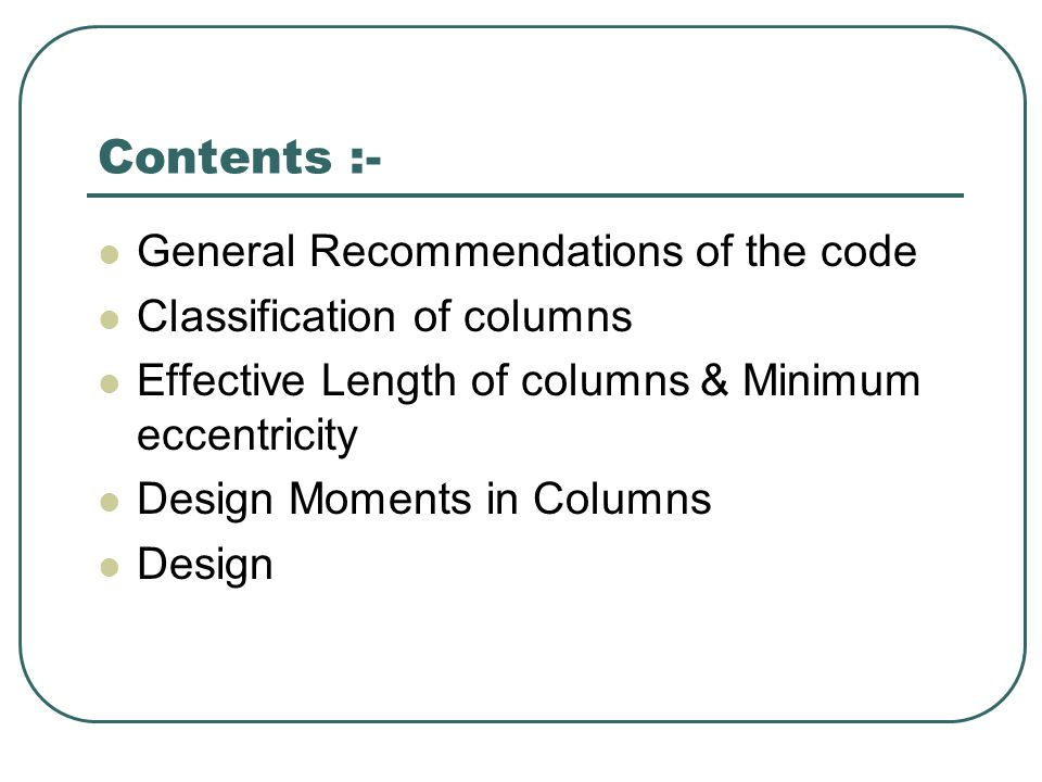 Contents :- General Recommendations of the code
