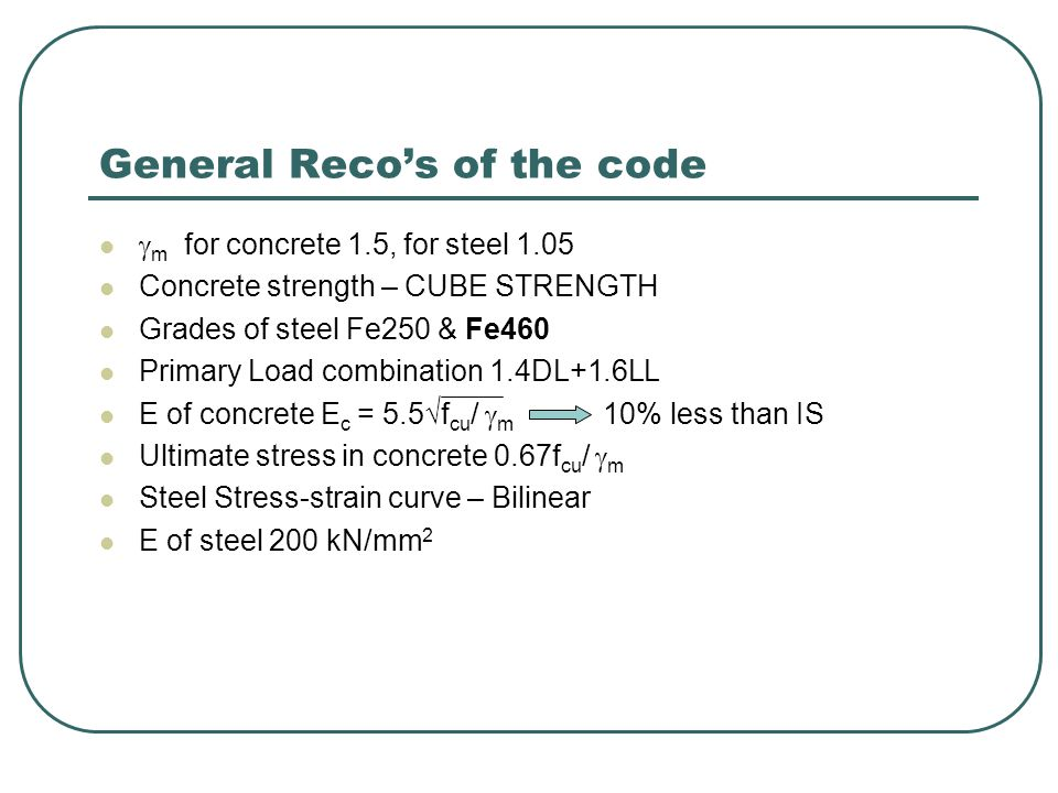 General Reco's of the code
