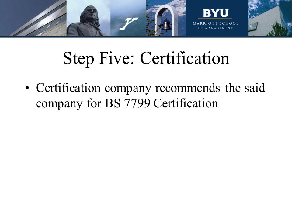 Step Five: Certification