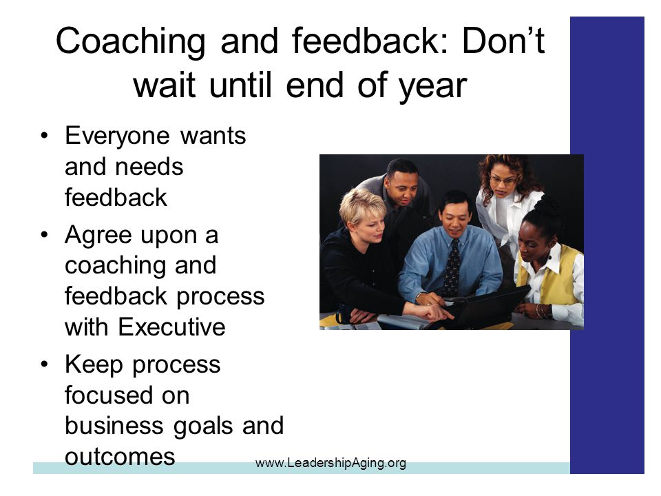 Coaching and feedback: Don't wait until end of year