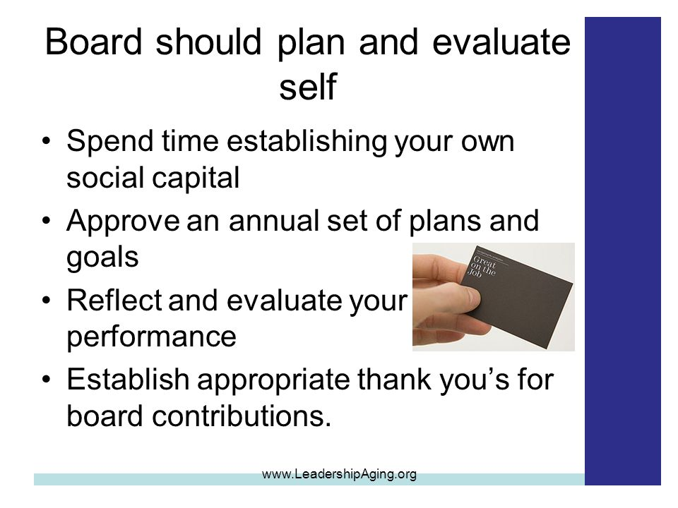 Board should plan and evaluate self