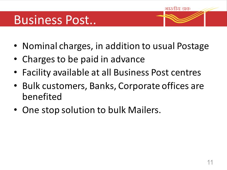 Business Post.. Nominal charges, in addition to usual Postage